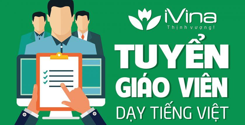 Tuyển giáo viên dạy tiếng Việt cho người nước ngoài - iVina Edu
