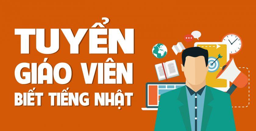 Tuyển giáo viên dạy tiếng Việt cho người nước ngoài - biết tiếng Nhật