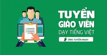 Tuyển thực tập sinh dạy tiếng Việt cho người nước ngoài